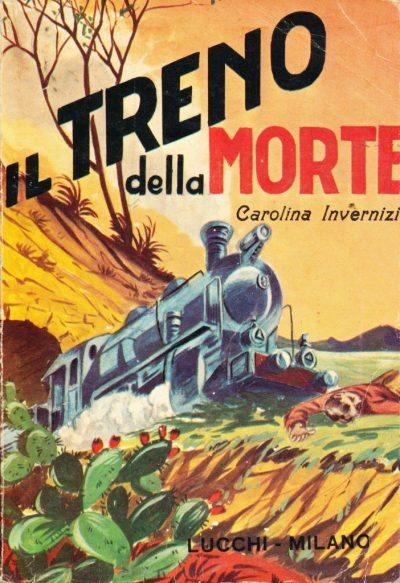 Carolina Invernizio. Il treno della morte