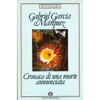 Gabriel Garcia Marquez. Cronaca di una morte annunciata