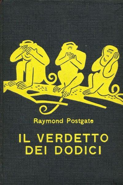 Raymond Postgate. Il verdetto dei dodici