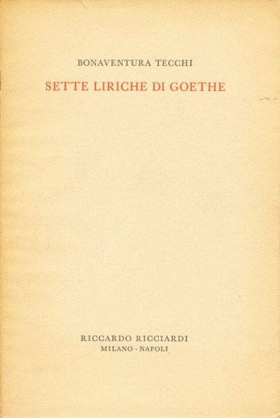 Bonaventura Tecchi. Sette liriche di Goethe