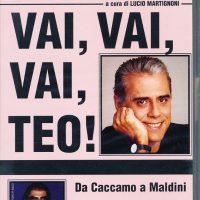 Teo Teocoli. Vai, vai, vai Teo! (VHS)