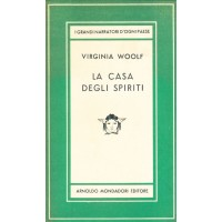 Virginia Woolf. La casa degli spiriti