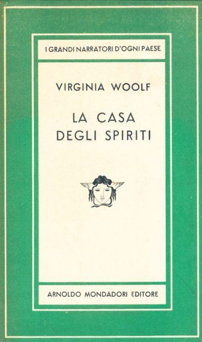 Virginia Woolf. La casa degli spiriti