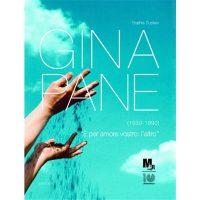 Gina Pane (1939-1990). Catalogo della mostra (Rovereto, 17 marzo-8 luglio 2012)