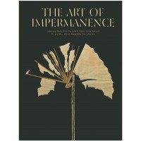 The Art of Impermanence - Japanese Works from the John C. Weber Collection and Mr. and Mrs. John D. Rockefeller 3rd Collection
