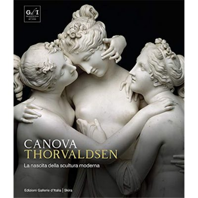 Canova Thorvaldsen. La nascita della scultura moderna