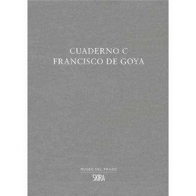Francisco De Goya. Cuaderno C