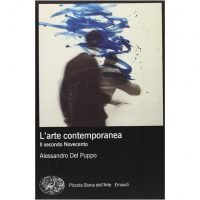 L'arte contemporanea. Il secondo Novecento. Ediz. illustrata