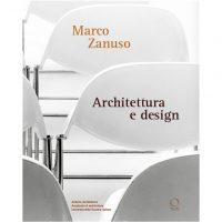 """""""Marco Zanuso. Architettura e design"""""""