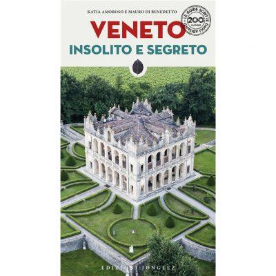 Veneto insolito e segreto