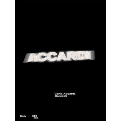 Carla Accardi. Contesti. Catalogo della mostra (Milano, 9 ottobre 2020-27 giugno 2021)