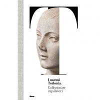 I marmi Torlonia - Collezionare capolavori