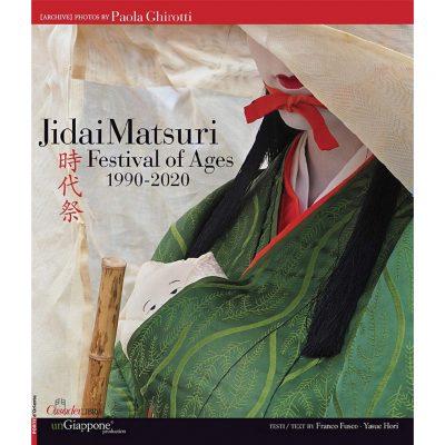 """Jidai Matsuri. Festival of Ages 1990-2020"" di Paola Ghirotti"