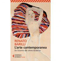 """""""L'arte contemporanea. Da Cézanne alle ultime tendenze"""" di Renato Barilli"""