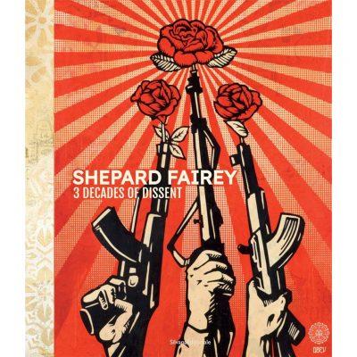 Shepard Fairey. 3 decades of dissent. Catalogo della mostra (Roma, 17 settembre-22 novembre 2020). Ediz. italiana e inglese