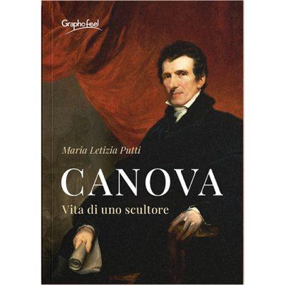 """""""Canova. Vita di uno scultore"""" di Maria Letizia Putti"""