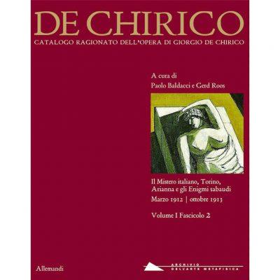 Giorgio de Chirico. Catalogo ragionato delle opere. Ediz. illustrata
