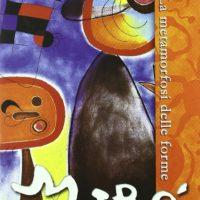 Dvd: Miro' - La Metamorfosi delle Forme