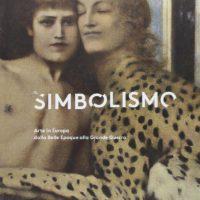 Catalogo: Il simbolismo. Arte in Europa dalla Belle Époque alla Grande Guerra