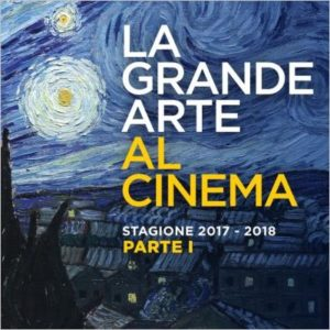 La Grande Arte al Cinema - Stagione 2017-2018, Parte I