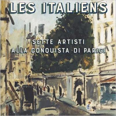 """Presentazione: """"Les italiens. Sette artisti alla conquista di Parigi"""""""
