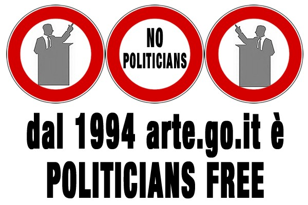 dal 1994 arte.go.it è politicians free