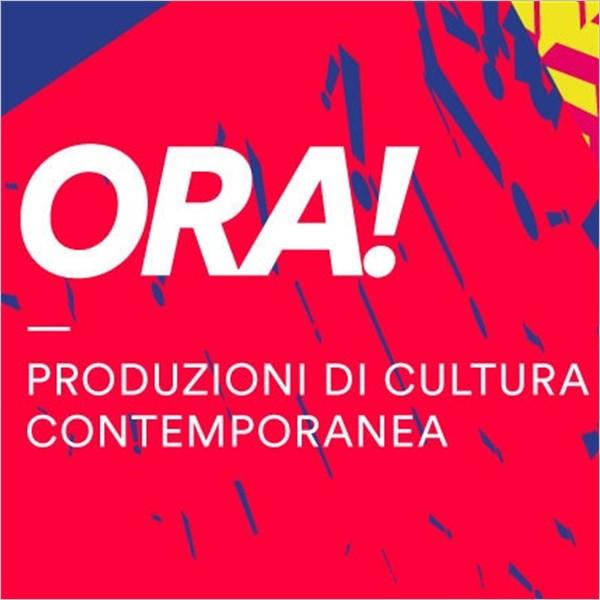 Ora! Produzioni di cultura contemporanea