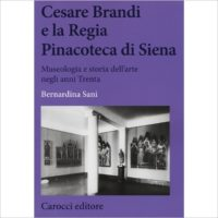 """Presentazione: """"Cesare Brandi e la regia Pinacoteca di Siena"""""""