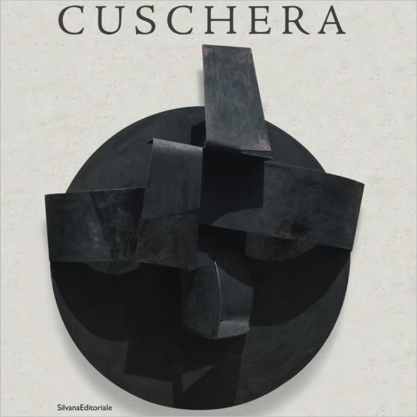 """Presentazione Volume: """"Cuschera. Sculture 1990-2016"""""""