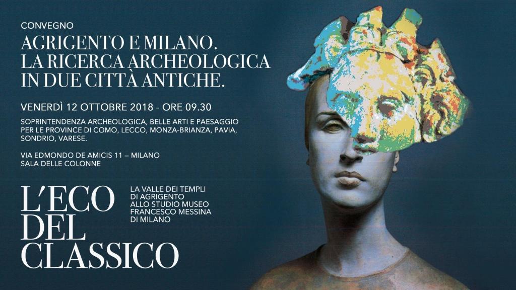 Agrigento e Milano. La ricerca archeologica in due città antiche - Il Convegno