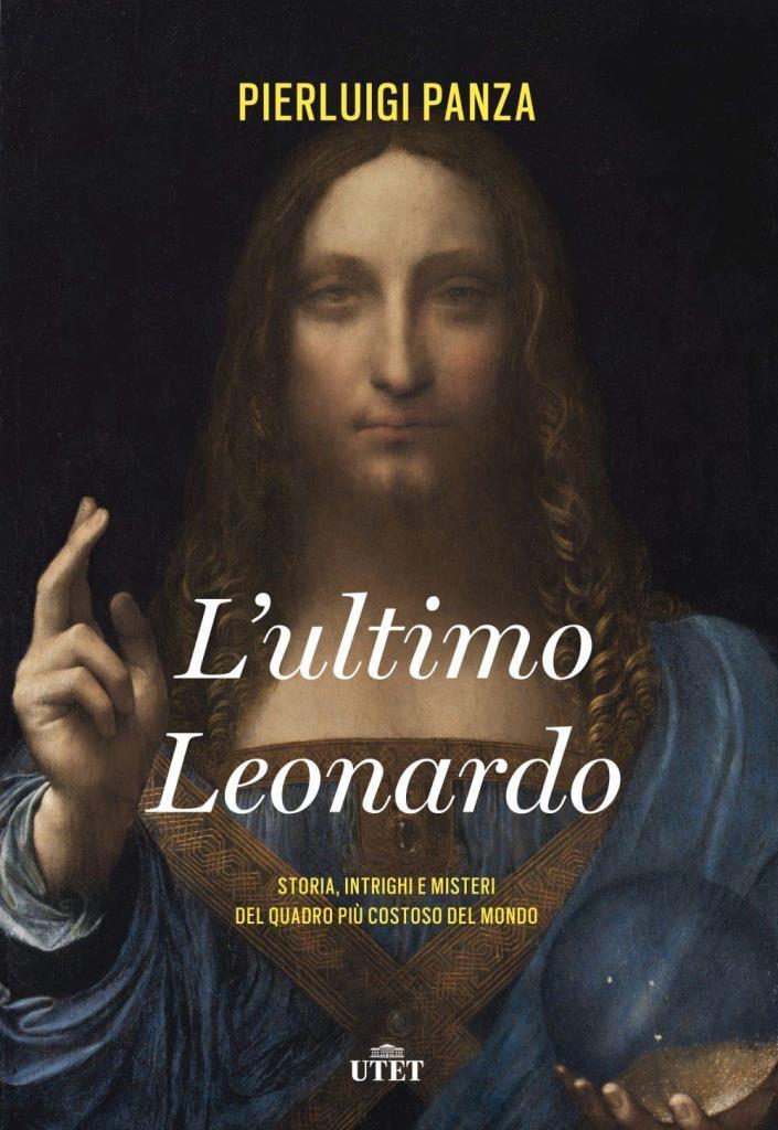 """Presentazione: """"L'ultimo Leonardo"""" di Pierluigi Panza"""