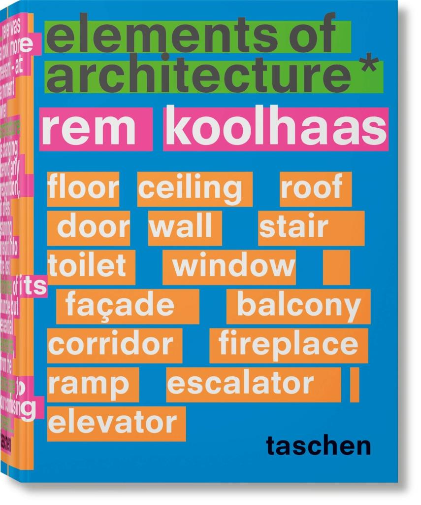 "Presentazione: ""Elements of Architecture"" di Rem Koolhaas"