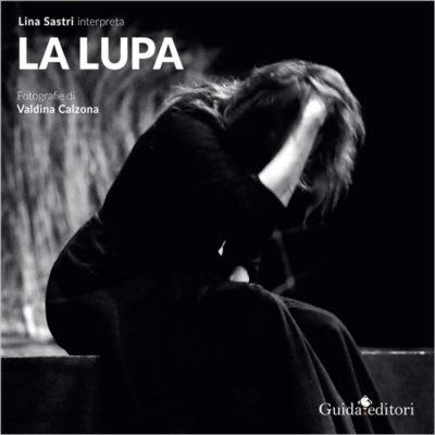 Presentazione: Lina Sastri interpreta La Lupa - Fotografie di Valdina Calzona