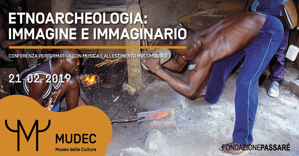 Etnoarcheologia: immagine e immaginario - Conferenza performativa e multimediale