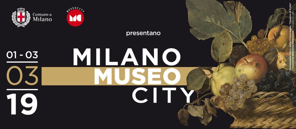 Milano Museo City 2019. Tre giorni alla scoperta di Milano e del suo patrimonio artistico