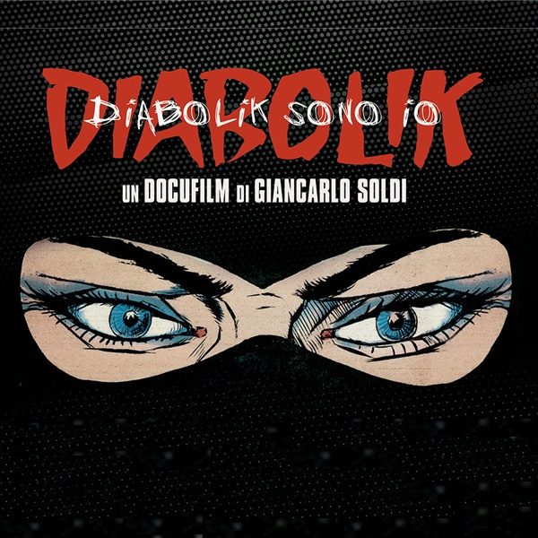 Diabolik sono io, il mistero che avvolge le origini del mito