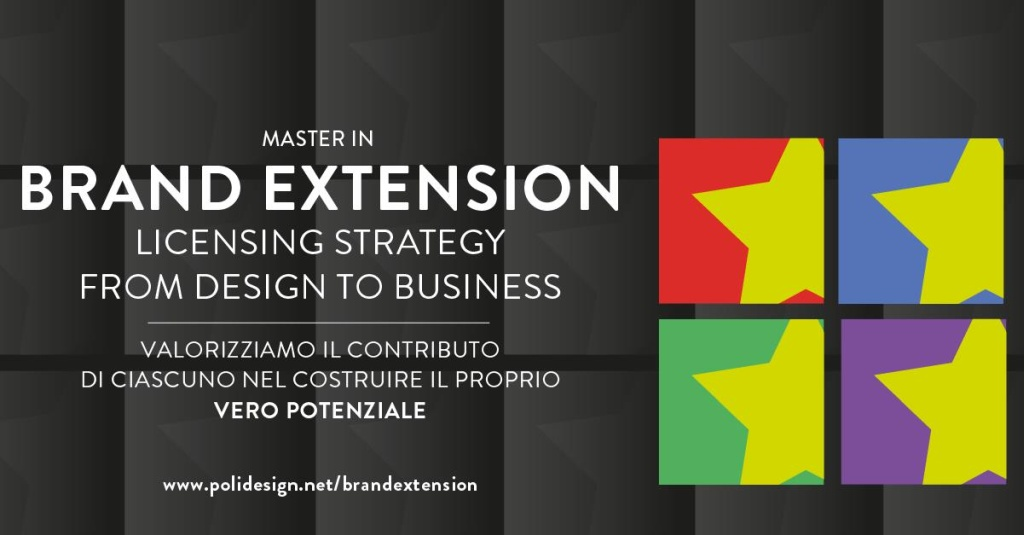 Master in Brand Extension - Licensing Strategies: from Design to Business