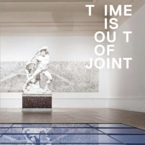 "Presentazione del Catalogo ""Time is out of joint"""