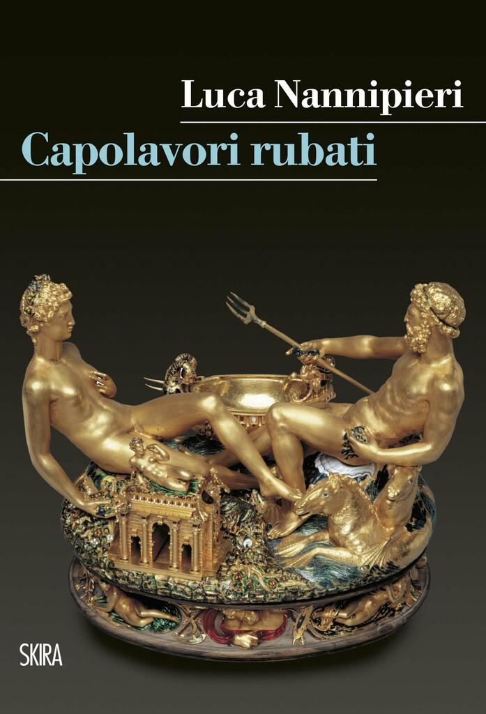 """Presentazione: """"Capolavori rubati"""" di Luca Nannipieri"""