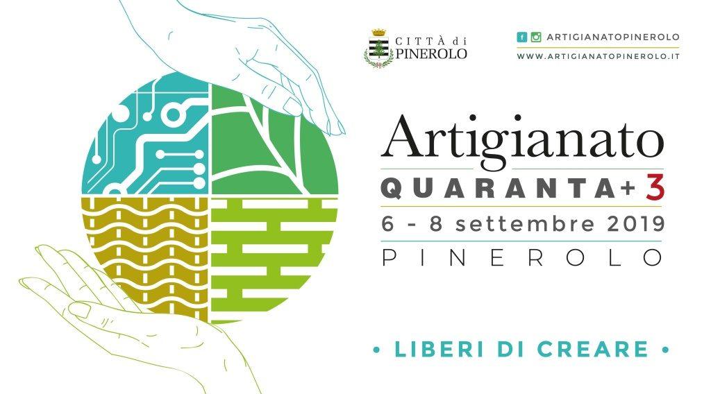 Rassegna dell'Artigianato del Pinerolese - 43a edizione: Liberi di creare