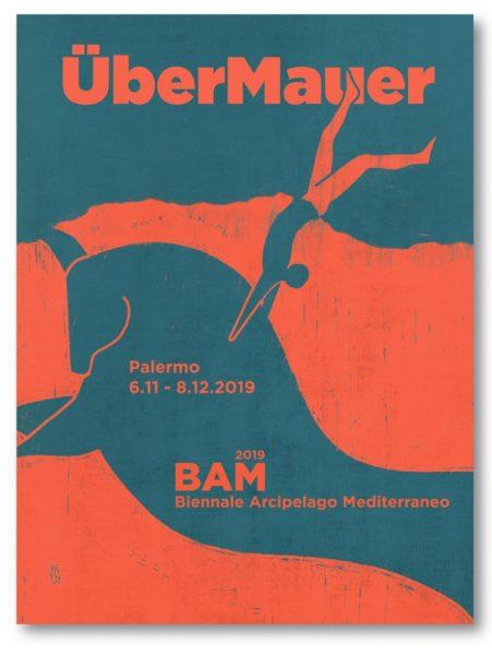 BAM - Biennale Arcipelago Mediterraneo 2019: Über Mauer