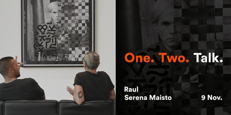 """Serena Maisto e Raul incontrano il pubblico nell'ambito della mostra """"One. Two. Andy"""""""