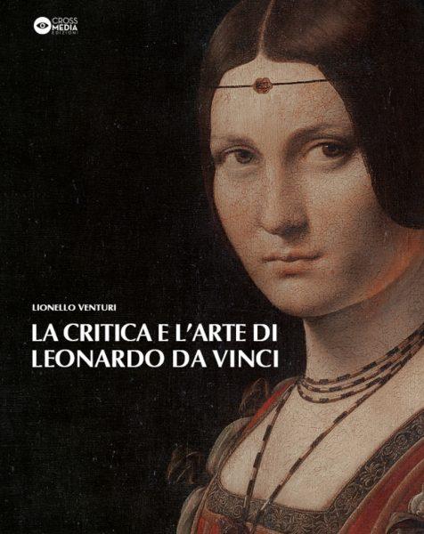 """Presentazione: """"La critica e l'arte di Leonardo Da Vinci"""" di Lionello Venturi"""