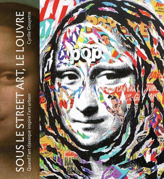 Sous le street art, le Louvre : Quand l'art classique inspire l'art urbain