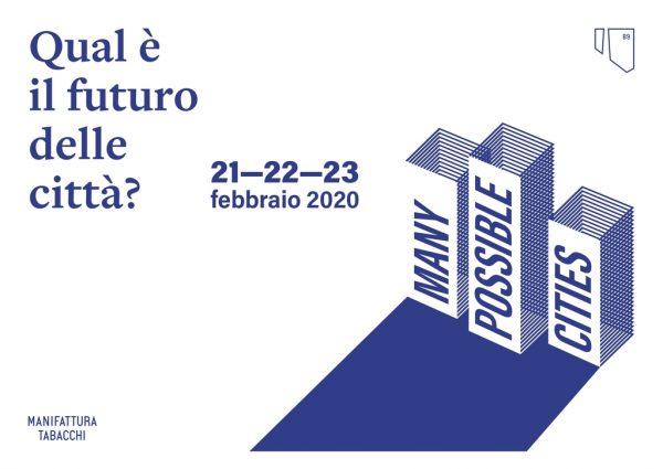 Many Possible Cities - Festival dedicato alla rigenerazione urbana