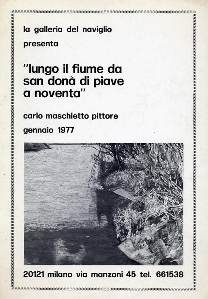 Lungo il fiume da San Donà di Piave a Noventa. Carlo Maschietto pittore