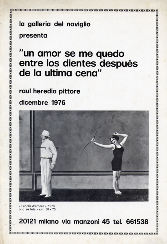 Un amor se me quedo entre los dientes depues de la ultima cena - Raul Heredia Pittore