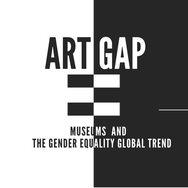 Art Gap. Museums and the gender equality global trend