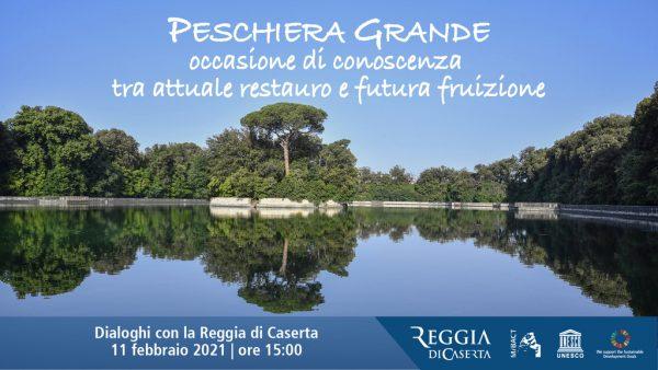 La Peschiera Grande della Reggia di Caserta: occasione di conoscenza tra attuale restauro e futura fruizione