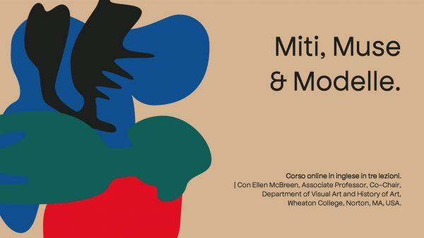 Corso online: Miti, muse e modelle